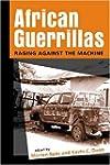 African Guerrillas: Raging Against th...
