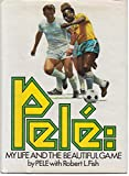 Pele: My Life and the Beautiful Game