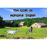 La chevre de Monsieur Seguin (Faraway Stories)