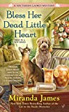 Bless Her Dead Little Heart <br>(A Southern Ladies Mystery)	 by  Miranda James in stock, buy online here