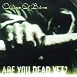 Are You Dead Yet? (International Version)