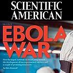 Scientific American: Ebola War | Adam Brown