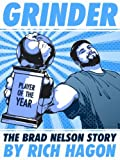 img - for Grinder: The Brad Nelson Story book / textbook / text book