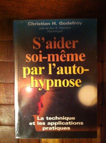 C. Godefroy - S'Aider Soi-M�me par l'Auto-Hypnose