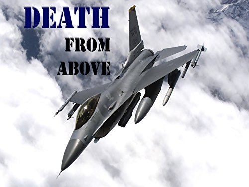 Death From Above - Air War Against Terror Season 1