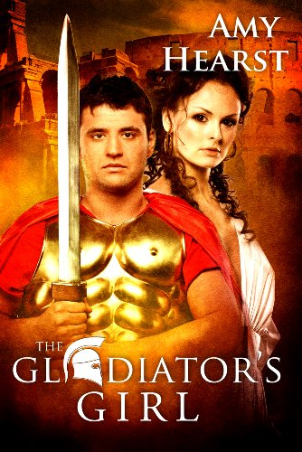 Book: The Gladiator's Girl by Amy Hearst