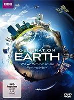 Generation Earth - Wie wir Menschen unsere Welt ver�ndern
