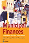 Municipal Finances: A Handbook for Lo...