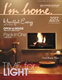 I\'m home (アイムホーム) 2012年 01月号 [雑誌]