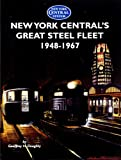 New York Centrals Great Steel Fleet 1948-1967