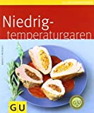 img - for Niedrigtemperaturgaren book / textbook / text book