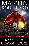 Les Gardiens de Légendes, Tome 1: L'Env...