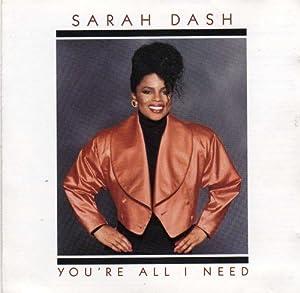 Sarah dash you re all i need amazon com music