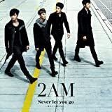 Never let you go 〜死んでも離さない〜-2AM