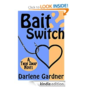 Bait and Switch (A Twin Swap Novel)