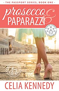 Prosecco & Paparazzi by Celia Kennedy ebook deal