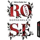 Dornenkleid Hörbuch von Karen Rose Gesprochen von: Sabina Godec