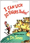 I Can Lick 30 Tigers Today! and Other...