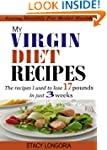 My Virgin Diet Recipes: The Recipes I...