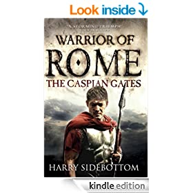 The Caspian Gates (Warrior of Rome 4)