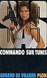 echange, troc Gerard De Villiers - Commando sur Tunis