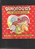 Dinofours:  It's Valentine's Day! (0439179602) by Metzger, Steve