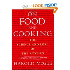 On Food and Cooking: The Science and Lore of the Kitchen