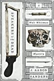 img - for Speakers of the Dead: A Walt Whitman Mystery book / textbook / text book