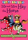 Allan Ahlberg Mr and Mrs Hay the Horse [Happy Families Series]