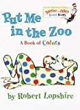Put Me In the Zoo (Bright & Early Board Books(TM)) (0375812156) by Lopshire, Robert