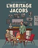 Autour de Blake & Mortimer - tome 9 - Blake et Mortimer - L'héritage Jacobs...