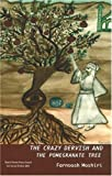 www.payane.ir - The Crazy Dervish and the Pomegranate Tree