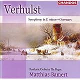 Verhulst: Overtures / Symphony in E Minor