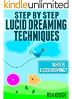 Lucid dreaming handbook- fresh lucid dreaming techniques (English Edition)