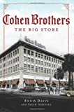 img - for Cohen Brothers:: The Big Store by Ennis Davis, Sarah Gojekian (2012) Paperback book / textbook / text book