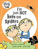 I'm Just Not Keen on Spiders: A Jigsaw Puzzle Book (Charlie and Lola)