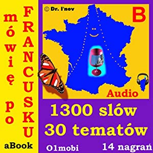 Mowie po francusku (ze Mozart) Tom Podstawowy: French for Polish Speakers | [01mobi.com]