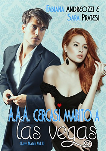 AAA cercasi marito a Las Vegas Love Match Vol 3 PDF