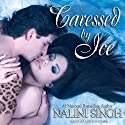 Caressed by Ice: Psy-Changeling Series, Book 3