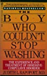 The Boy Who Couldn't Stop Washing: Th...
