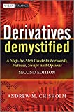 img - for Derivatives Demystified: A Step-by-Step Guide to Forwards, Futures, Swaps and Options book / textbook / text book