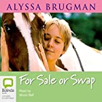 For Sale or Swap | Alyssa Brugman