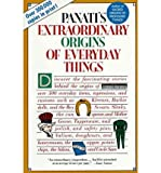 Extraordinary Origins of Everyday Things (0060960930) by Panati, Charles