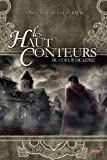 Haut conteurs tome 3. Coeur de lune