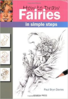 How to Draw Fairies in Simple Steps Paperback – September 1, 2009