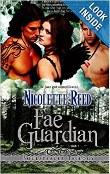 Fae Guardian(The Soulstealer Trilogy) - Nicolette Reed