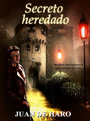 Portada del libro Secreto heredado de Juan De Haro