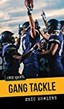 Gang Tackle (Orca Sports)