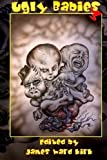 img - for Ugly Babies 3 / Ghosts Redemption book / textbook / text book