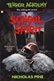 School Spirit (Terror Academy)